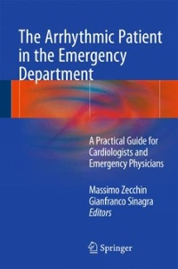 The Arrhythmic Patient in the Emergency Department 1st Edition 9783319243283 3319243284