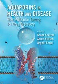 Aquaporins in Health and Disease 1st Edition 9781498707831 1498707831