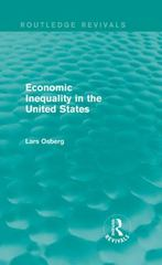 Economic Inequality in the United States 1st Edition 9781138185074 1138185078
