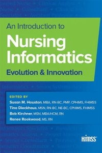An Introduction to Nursing Informatics 1st Edition 9781938904820 1938904826