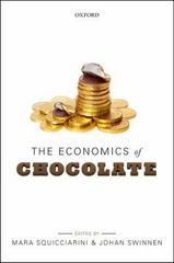 The Economics of Chocolate 1st Edition 9780191039904 019103990X