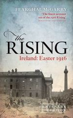 The Rising (Centenary Edition) 1st Edition 9780191046247 0191046248