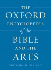 The Oxford Encyclopedia of the Bible and the Arts 1st Edition 9780199846511 0199846510