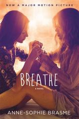 Breathe 1st Edition 9781250098283 1250098289