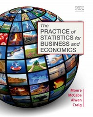 The Practice of Statistics for Business and Economics 3rd edition 9781429293570 1429293578