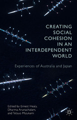 Creating Social Cohesion in an Interdependent World 1st Edition 9781137520210 1137520213