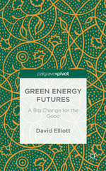 Green Energy Futures 1st Edition 9781137584427 1137584424