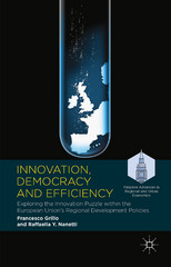 Innovation, Democracy and Efficiency 1st Edition 9781137449658 1137449659