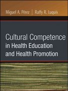 Cultural Competence in Health Education and Health Promotion 12th Edition 9780787986360 0787986364