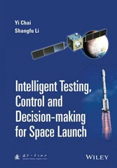 Intelligent Testing, Control and Decision-making for Space Launch 1st Edition 9781118889985 1118889983