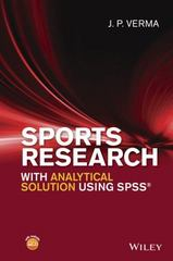 Sports Research with Analytical Solution using SPSS 1st Edition 9781119206712 1119206715