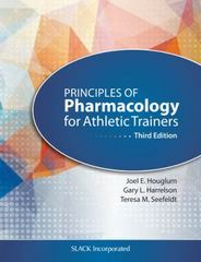 Principles of Pharmacology for Athletic Trainers 3rd Edition 9781617119293 1617119296