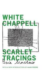 White Chappell, Scarlet Tracings 1st Edition 9781941147849 1941147844