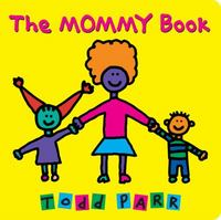 The Mommy Book 1st Edition 9780316337748 0316337749
