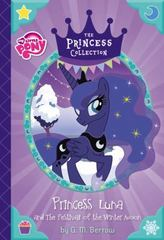 My Little Pony: Princess Luna and the Festival of the Winter Moon 1st Edition 9780316301695 0316301698
