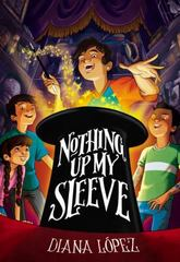 Nothing up My Sleeve 1st Edition 9780316340878 0316340871