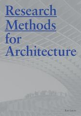 Research Methods for Architecture 1st Edition 9781780677538 1780677537
