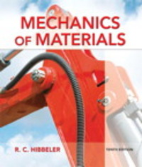 Mechanics of Materials 10th Edition 9780134319650 0134319656