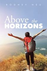 Above the Horizons 1st Edition 9781504921930 1504921933