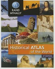 New Historical Atlas of the World 6th Edition 9780528014475 0528014471