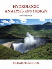 Hydrologic Analysis and Design 4th Edition 9780134313122 0134313127