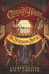 Curiosity House: the Screaming Statue 1st Edition 9780062270849 0062270842
