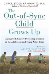The Out-of-Sync Child Grows Up 1st Edition 9780399176319 0399176314