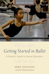 Getting Started in Ballet 2nd Edition 9780190226183 0190226188