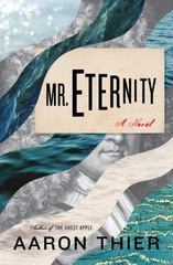 Mr. Eternity 1st Edition 9781632860934 1632860937