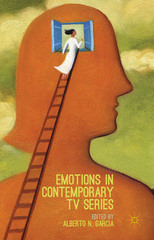 Emotions in Contemporary TV Series 1st Edition 9781137568847 1137568844