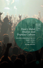 Heavy Metal Studies and Popular Culture 1st Edition 9781137456670 1137456671