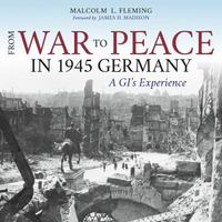 From War to Peace in 1945 Germany 1st Edition 9780253019561 0253019567