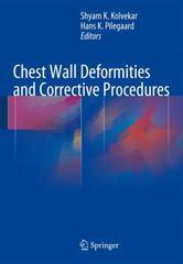 Chest Wall Deformities and Corrective Procedures 1st Edition 9783319239668 331923966X