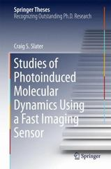 Studies of Photoinduced Molecular Dynamics Using a Fast Imaging Sensor 1st Edition 9783319245171 3319245171