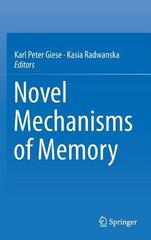 Novel Mechanisms of Memory 1st Edition 9783319243627 3319243624