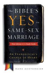 The Bible's Yes to Same-Sex Marriage, New Edition with Study Guide 2nd Edition 9780664262181 066426218X