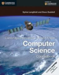Cambridge International AS and a Level Computer Science Coursebook 1st Edition 9781107546738 1107546737