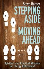 Stepping Aside, Moving Ahead 1st Edition 9781501810480 1501810480
