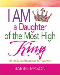 I Am a Daughter of the Most High King 1st Edition 9781501814990 1501814990