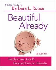 Beautiful Already - Women's Bible Study Leader Kit 1st Edition 9781501813597 1501813595