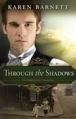 Through the Shadows 1st Edition 9781501816321 1501816322