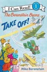 The Berenstain Bears Take Off! 1st Edition 9780062350190 0062350196