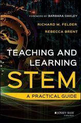 Teaching and Learning STEM 1st Edition 9781118925812 1118925815