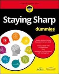 Staying Sharp For Dummies 1st Edition 9781119187790 1119187796