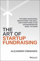 The Art of Startup Fundraising 1st Edition 9781119191834 1119191831