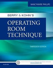 Berry & Kohn's Operating Room Technique 13th Edition 9780323399265 0323399266