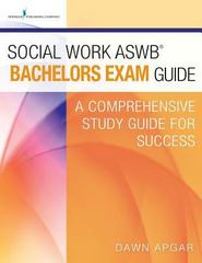 Social Work ASWB Bachelors Exam Guide 1st Edition 9780826132765 0826132766