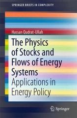 The Physics of Stocks and Flows of Energy Systems 1st Edition 9783319248271 3319248278