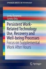 Persistent Work-related Technology Use, Recovery and Well-being Processes 1st Edition 9783319247595 331924759X