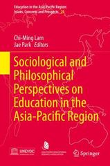 Sociological and Philosophical Perspectives on Education in the Asia-Pacific Region 1st Edition 9789812879387 9812879382